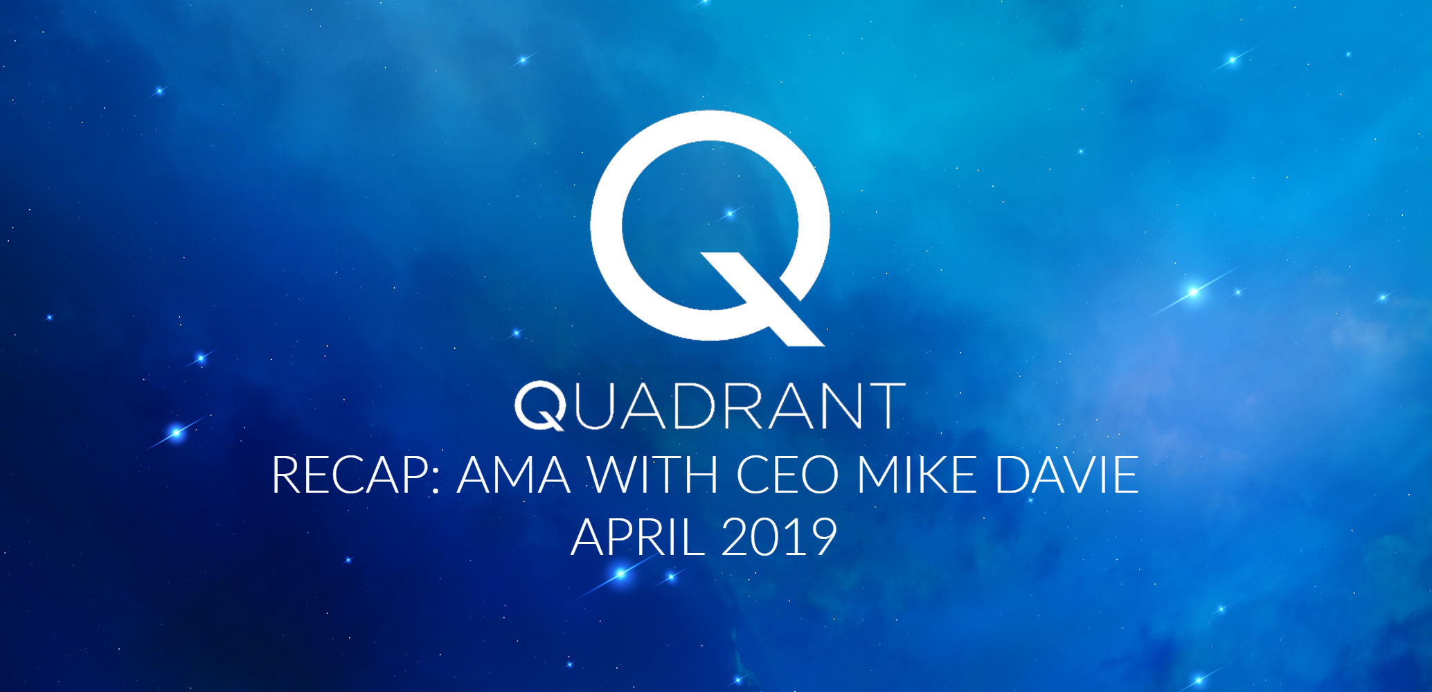 Quadrant April AMA Recap Image